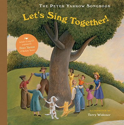 The Peter Yarrow Songbook: Let's Sing Together! - Yarrow, Peter