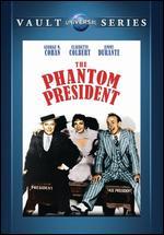 The Phantom President - Norman Taurog