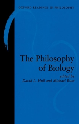 The Philosophy of Biology - Hull, David L (Editor)