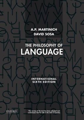 The Philosophy of Language - Martinich, A P, and Sosa, David