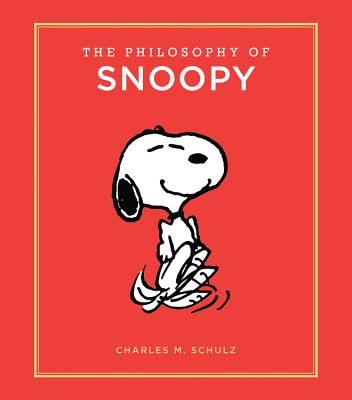 The Philosophy of Snoopy - Schulz, Charles M
