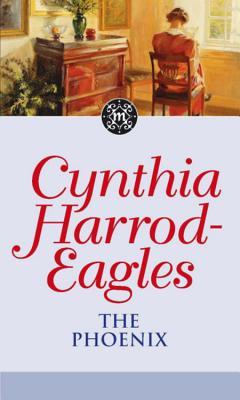 The Phoenix: The Morland Dynasty, Book 35 - Harrod-Eagles, Cynthia