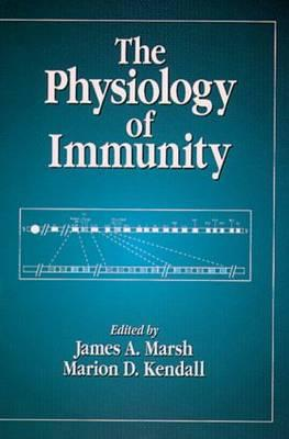 The Physiology of Immunity - Marsh, James A