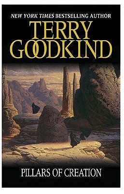 The Pillars of Creation - Goodkind, Terry