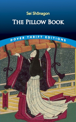 The Pillow Book - Shonagon, Sei, and Waley, Arthur (Translated by)