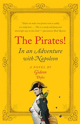 The Pirates!: In an Adventure with Napoleon - Defoe, Gideon