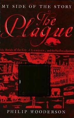 The Plague - Wooderson, Philip
