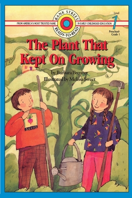 The Plant That Kept on Growing - Brenner, Barbara