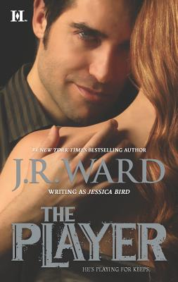 The Player - Ward, J R, and Bird, Jessica