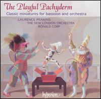 The Playful Pachyderm: Classic Miniatures for Bassoon and Orchestra - Catriona McKay (clarsach); Laurence Perkins (bassoon); Richard Suart (baritone); New London Orchestra; Ronald Corp (conductor)