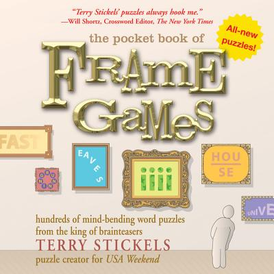 The Pocket Book of Frame Games - Stickels, Terry