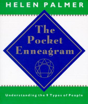 The Pocket Enneagram: Understanding the 9 Types of People - Palmer, Helen