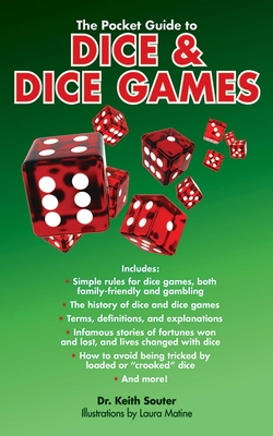 The Pocket Guide to Dice & Dice Games - Souter, Keith, Dr.
