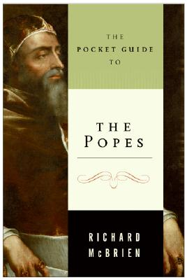 The Pocket Guide to the Popes - McBrien, Richard P