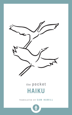 The Pocket Haiku - Hamill, Sam (Translated by)