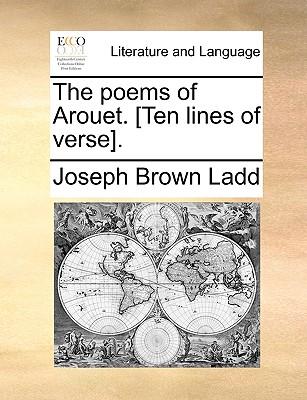 The Poems of Arouet. [Ten Lines of Verse]. - Ladd, Joseph Brown