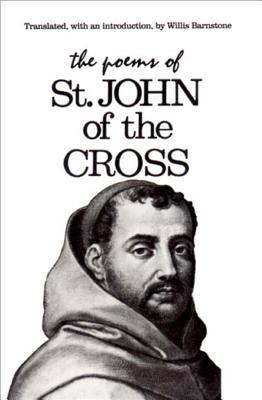 The Poems of St. John of the Cross - Barnstone, Willis (Translated by), and St John of the Cross