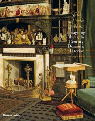The Poetic Home: Designing the 19th-Century Domestic Interior - Muthesius, Stefan