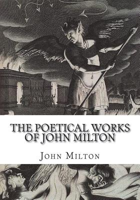 The Poetical Works of John Milton - Milton, John