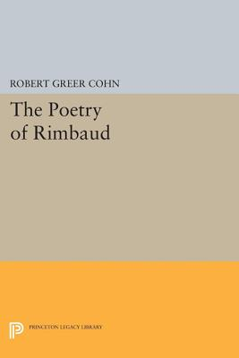 The Poetry of Rimbaud - Cohn, Robert Greer