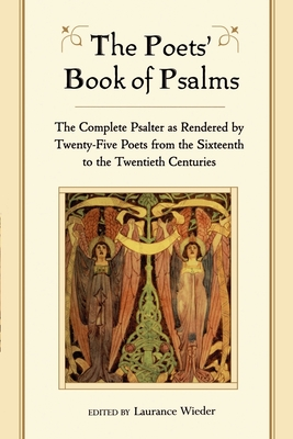 The Poets' Book of Psalms - Wieder, Laurance (Editor), and Wieder, Laurence (Editor)