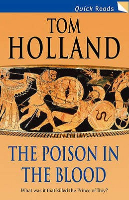 The Poison in the Blood - Holland, Tom