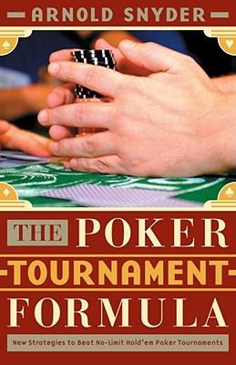 The Poker Tournament Formula - Snyder, Arnold