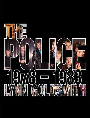 The Police: 1978-1983 - Goldsmith, Lynn