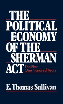sherman act and the antitrust movement politics essay The sherman anti-trust act of 1890 was the first measure passed by the us congress to prohibit trusts or business activities that federal government regulators deem to be anticompetitive it .