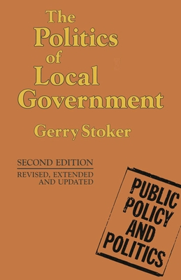 The Politics of Local Government - Stoker, Gerry