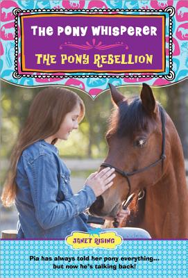The Pony Rebellion - Rising, Janet