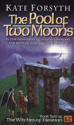 The Pool of Two Moons - Forsyth, Kate