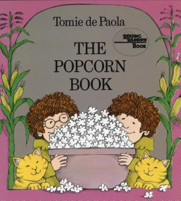 The Popcorn Book - dePaola, Tomie