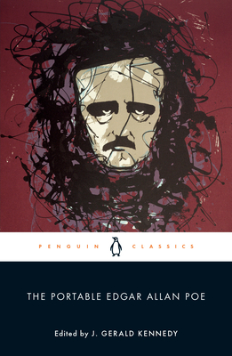 The Portable Edgar Allan Poe - Poe, Edgar Allan, and Kennedy, J Gerald (Introduction by)
