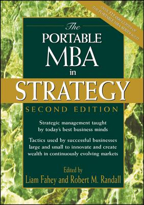 The Portable MBA in Strategy - Fahey, and Randall