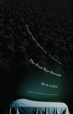 The Post-War Dream - Cullin, Mitch