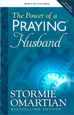 The Power of a Praying Husband - Omartian, Stormie, and Omartian, Michael (Foreword by)