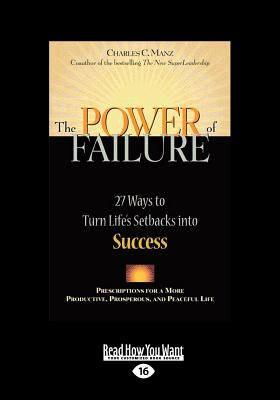 The Power of Failure (1 Volume Set): 27 Ways to Turn Life's Setbacks into Success - Manz, Charles