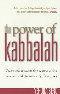 The Power of Kabbalah - Berg, Yehuda