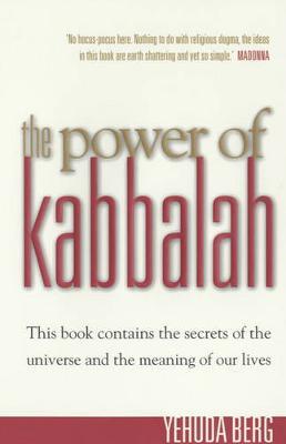 The Power of Kabbalah - Berg, Yehuda