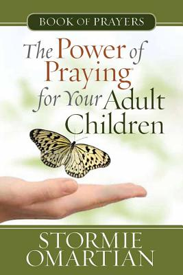 The Power of Praying? for Your Adult Children Book of Prayers - Omartian, Stormie