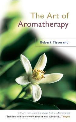 The Practice of Aromatherapy - Valnet, Jean