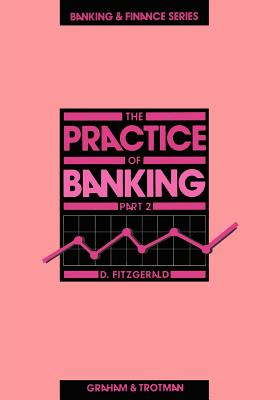 The Practice of Banking 2 - Fitzgerald, D G