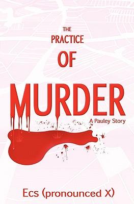 The Practice of Murder - Ecs