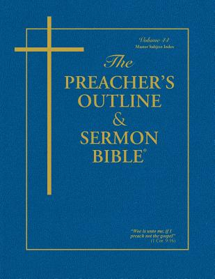 The Preacher's Outline & Sermon Bible: Master Subject Index - Worldwide, Leadership Ministries