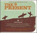 The Present [Original Soundtrack]