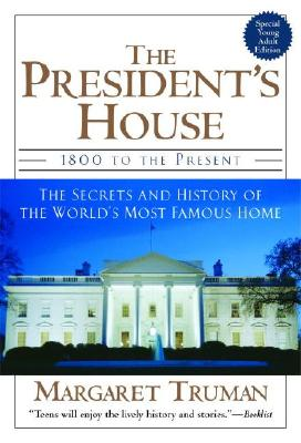 The President's House - Truman, Margaret