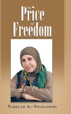 The Price of Freedom - Al-Neghaimshi, Nabelah