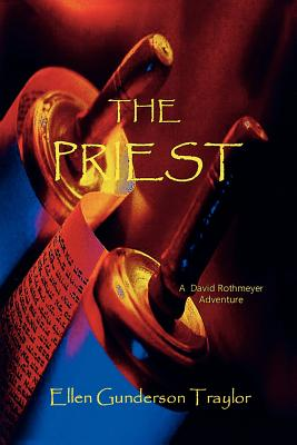 The Priest - Traylor, Ellen Gunderson