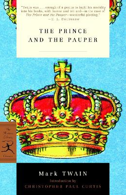 The Prince and the Pauper - Twain, Mark, and Curtis, Christopher Paul (Introduction by)